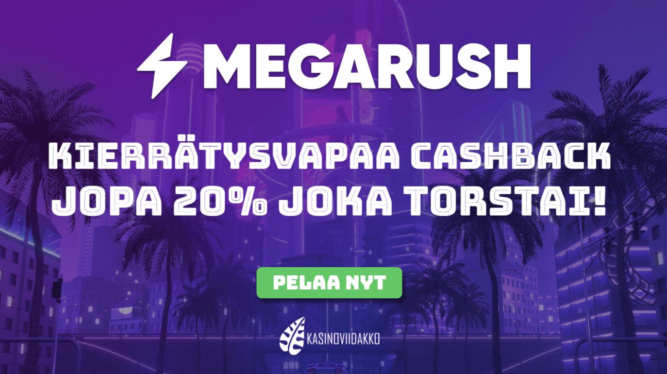megarush cashback uutinen - Megarushilla kannattaa pelata pidempään