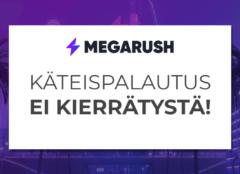 Megarushilla kannattaa pelata pidempään
