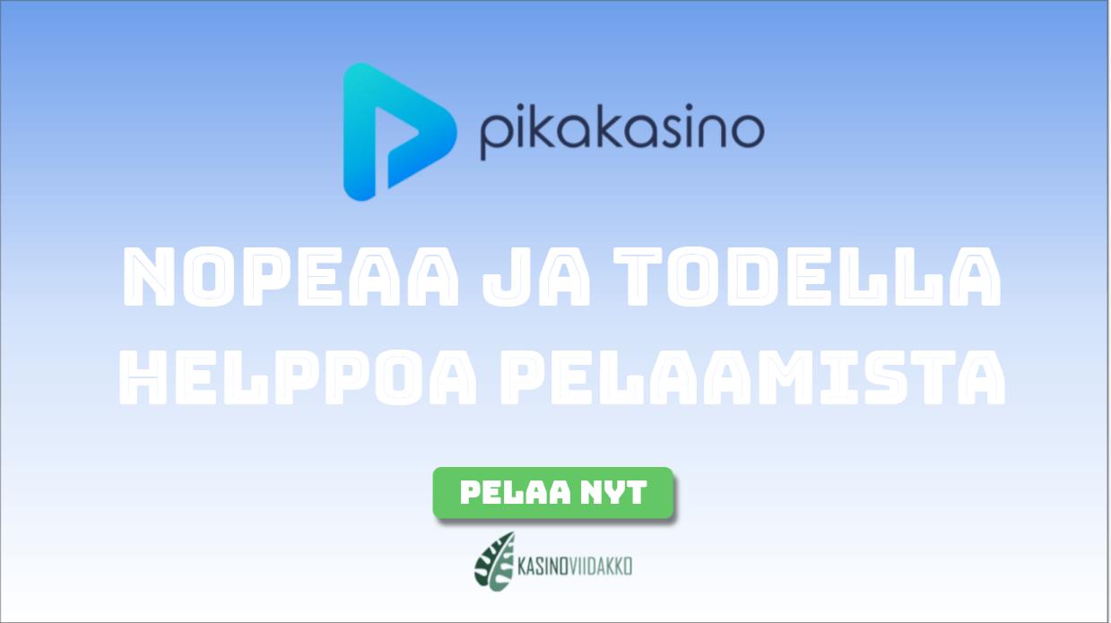 pikaisoviidakkko - Minkä takia suomalaiset suosivat juuri Pikakasinoa?